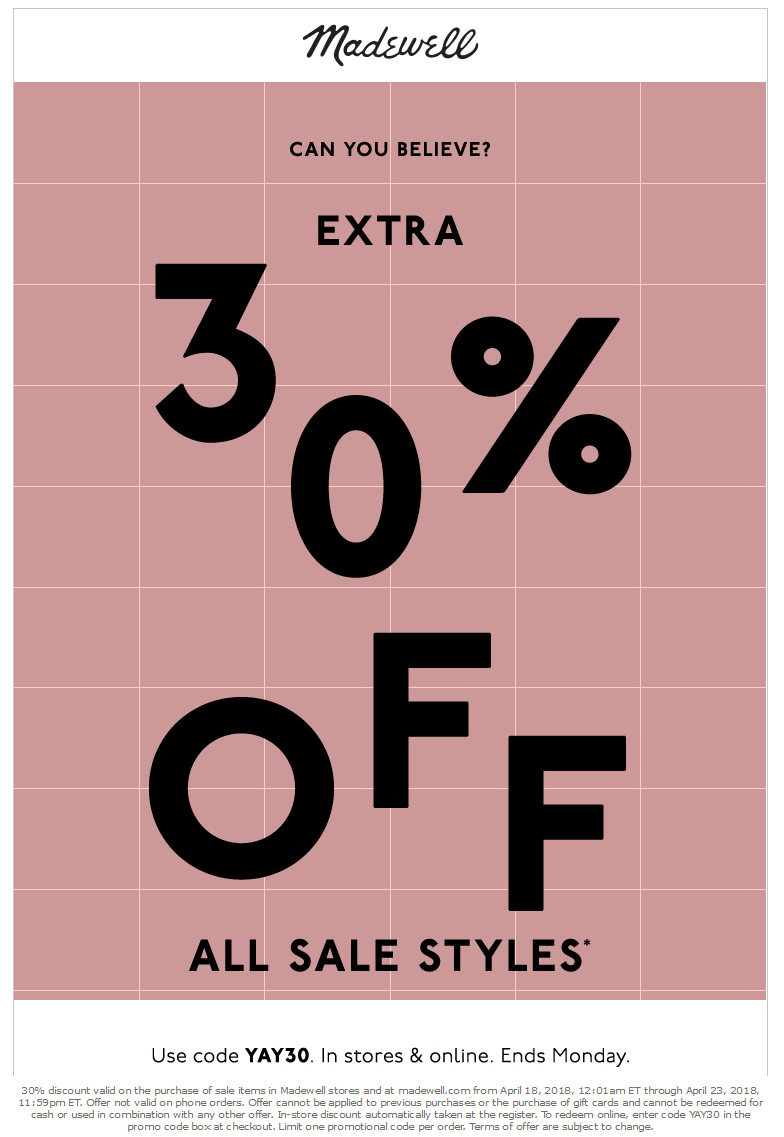 Madewell Coupon August 2018 Extra 30% off sale items at Madewell, or online via promo code YAY30