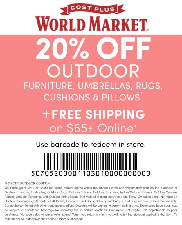 World Market Coupon December 2018 20% off outdoor at Cost Plus World Market, or online via promo code SUNNY