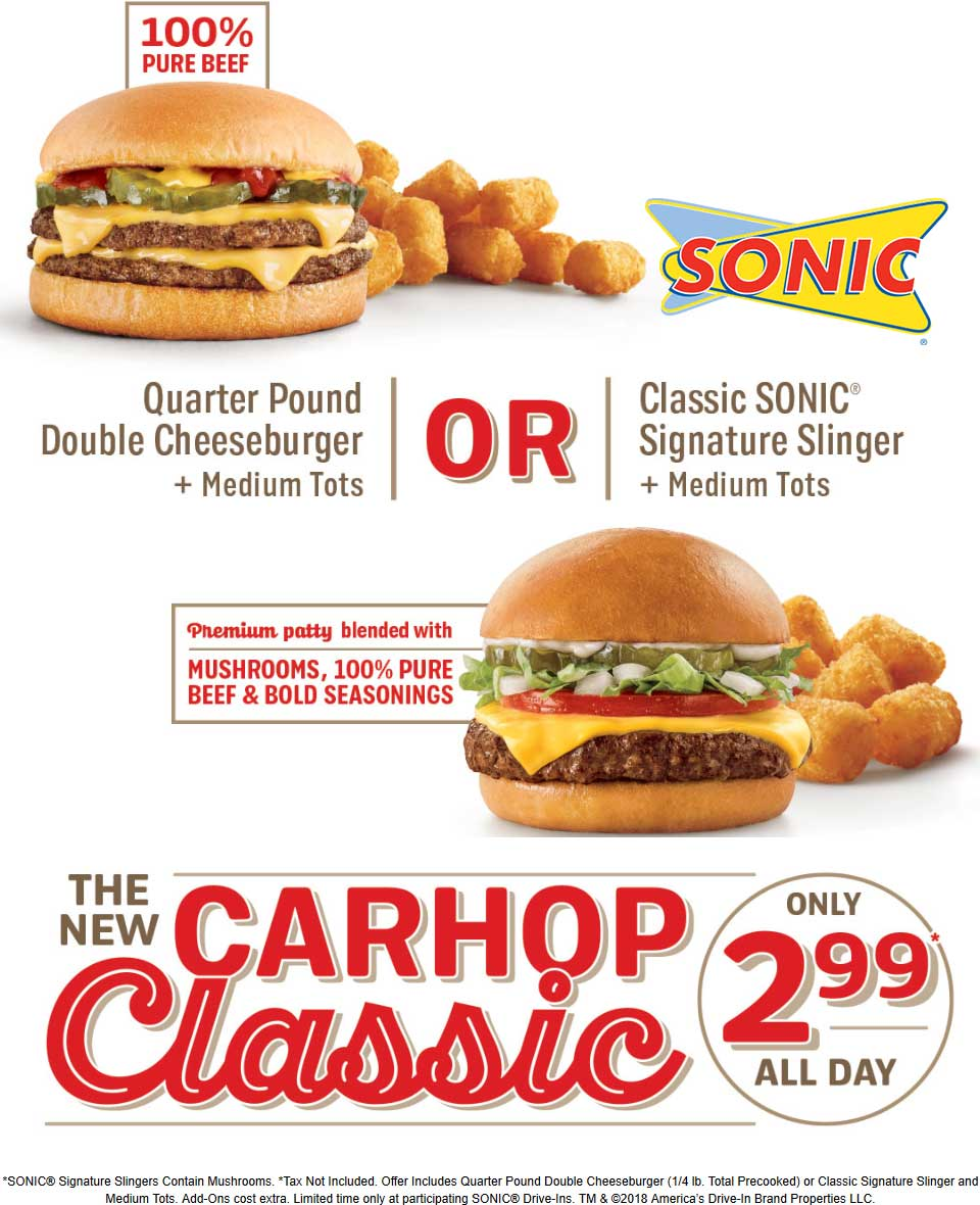 SonicDrive-In.com Promo Coupon Double quarter pound cheeseburger + medium tots = $3 at Sonic Drive-In restaurants