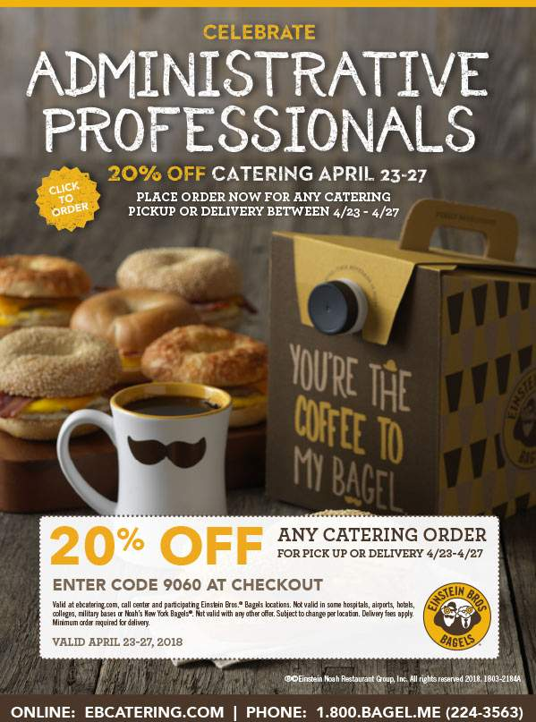 Einstein Bros Bagels Coupon January 2019 20% off catering at Einstein Bros Bagels, or online via promo code 9060