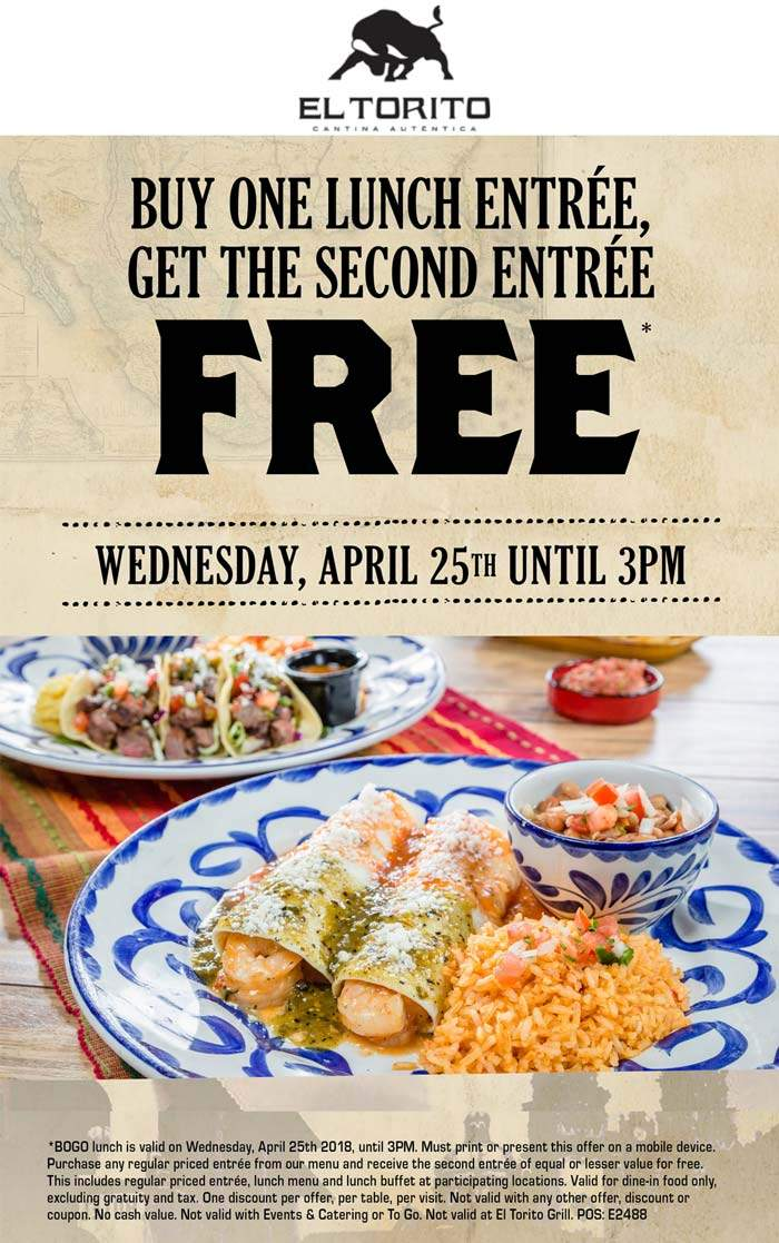 El Torito Coupon August 2018 Second lunch free today at El Torito