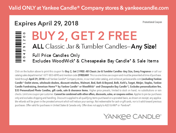 Yankee Candle Coupon August 2018 4-for-2 on candles at Yankee Candle, or online via promo code 2FREEANY