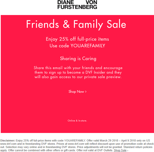 DVF Coupon December 2018 25% off at DVF, or online via promo code YOUAREFAMILY