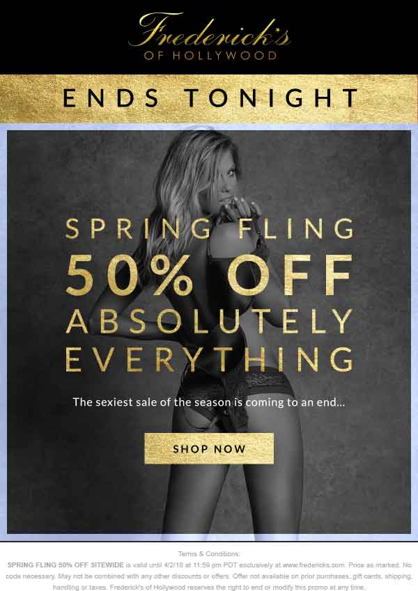 FredericksofHollywood.com Promo Coupon 50% off everything online today at Fredericks of Hollywood