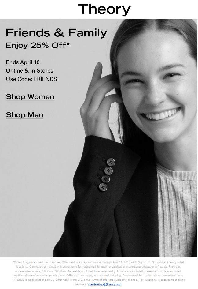 Theory Coupon October 2018 25% off at Theory, or online via promo code FRIENDS