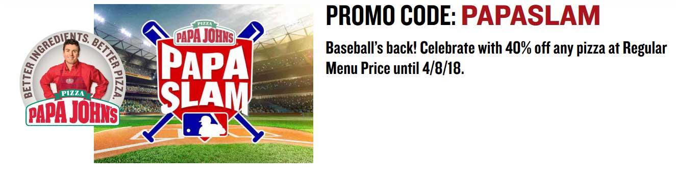 PapaJohns.com Promo Coupon 40% off pizza at Papa Johns via promo code PAPASLAM