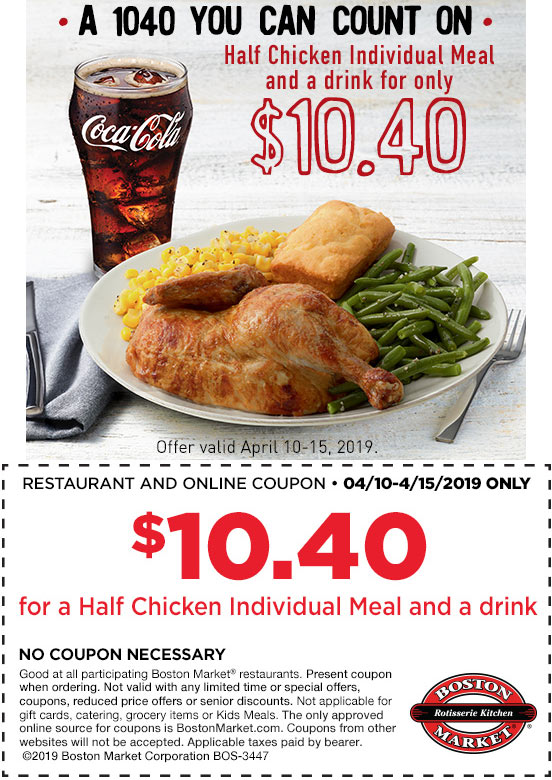Boston Market Coupon July 2019 Half chicken meal for $10.40 at Boston Market
