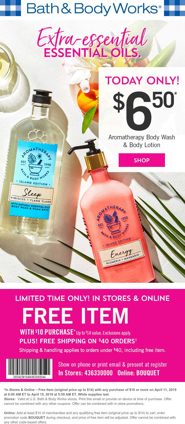 Bath&BodyWorks.com Promo Coupon $14 item free with $10 spent at Bath & Body Works, or online via promo code BOUQUET