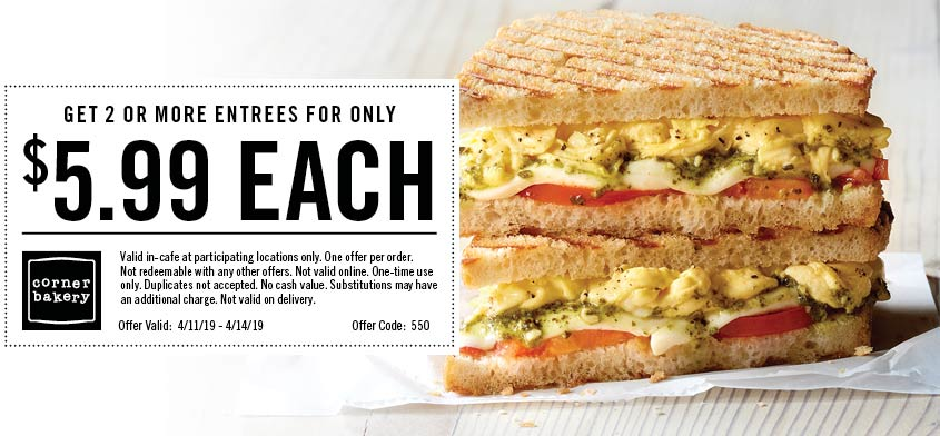 Corner Bakery Coupon September 2019 $6 entrees at Corner Bakery Cafe