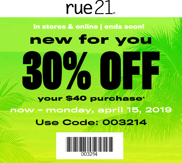 Rue21 Coupon August 2019 30% off $40 at rue21, or online via promo code 003214
