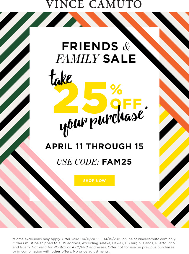 VinceCamuto.com Promo Coupon 25% off at Vince Camuto, or online via promo code FAM25