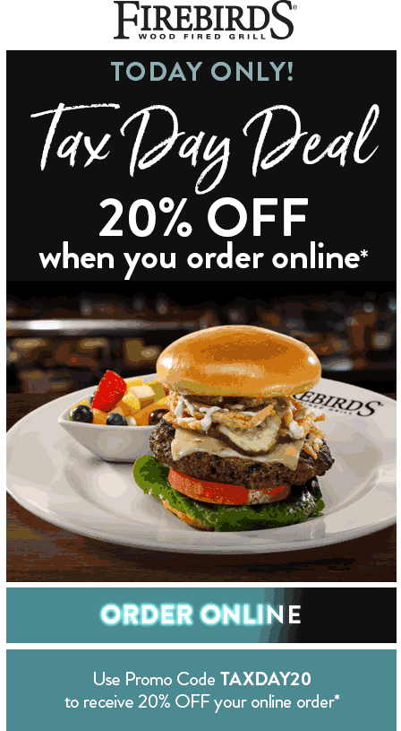 Firebirds Coupon December 2019 20% off online orders today at Firebirds wood fired grill
