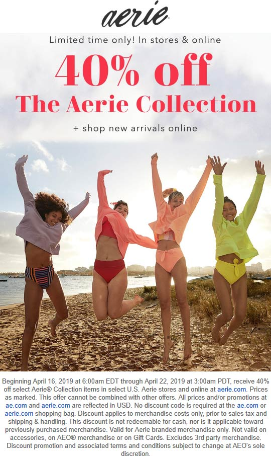 Aerie Coupon August 2019 40% off the collection at Aerie, ditto online