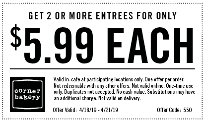 Corner Bakery Coupon May 2019 $6 entrees at Corner Bakery cafe