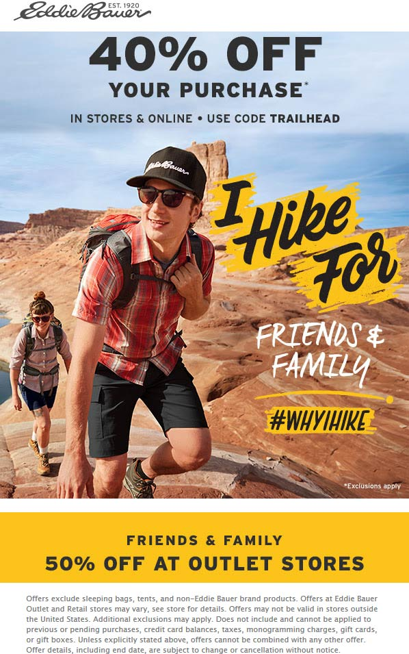 Eddie Bauer Coupon July 2019 40% off at Eddie Bauer, or online via promo code TRAILHEAD