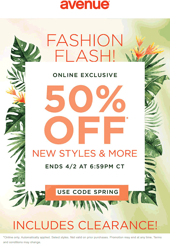 Avenue Coupon May 2019 50% off new styles online today at Avenue via promo code SPRING