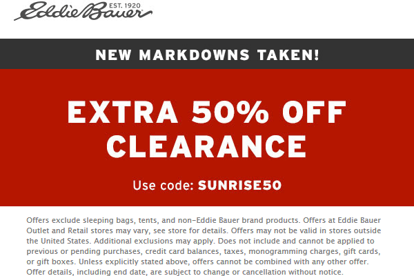Eddie Bauer Coupon August 2019 Extra 50% off clearance at Eddie Bauer, or online via promo code SUNRISE50
