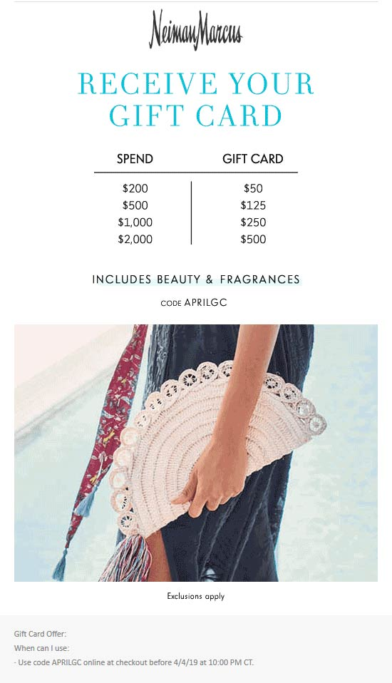 Neiman Marcus Coupon November 2019 $50-$500 gift card on $200+ spent online today at Neiman Marcus via promo code APRILGC