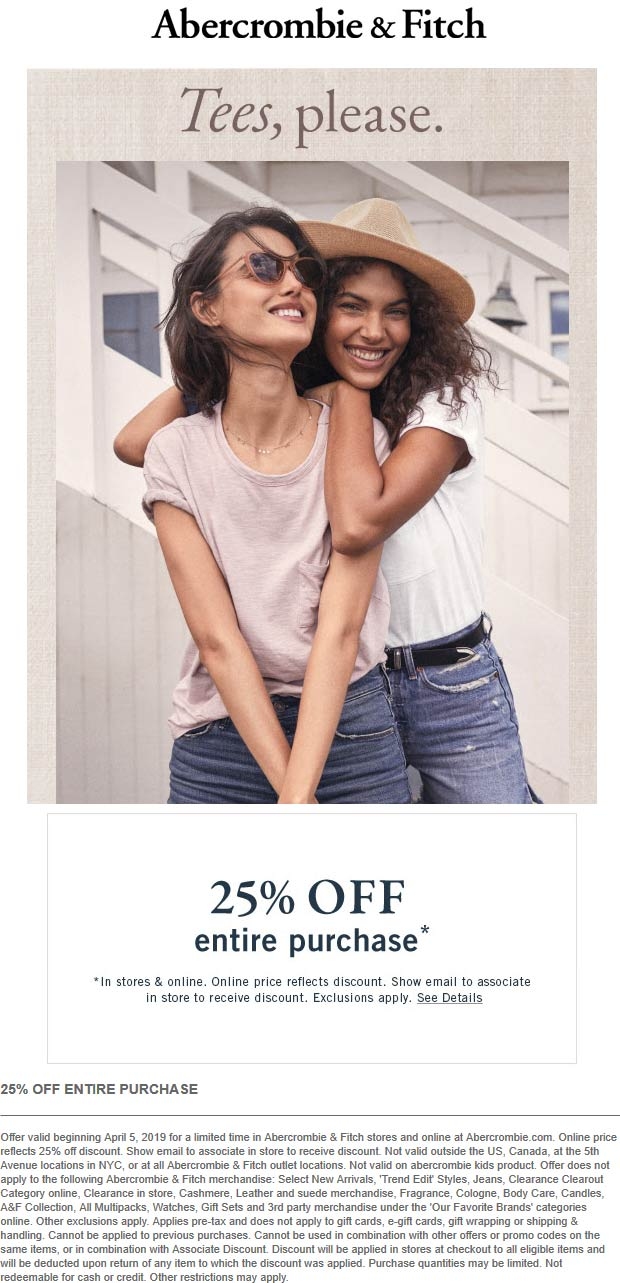 Abercrombie&Fitch.com Promo Coupon 25% off at Abercrombie & Fitch, ditto online