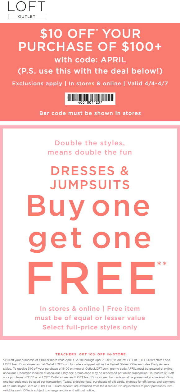 LOFT Outlet Coupon June 2019 $10 off $100 at LOFT Outlet, or online via promo code APRIL