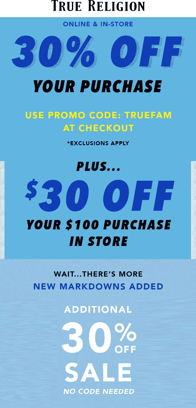 True Religion Coupon September 2019 30% off at True Religion, or online via promo code TRUEFAM