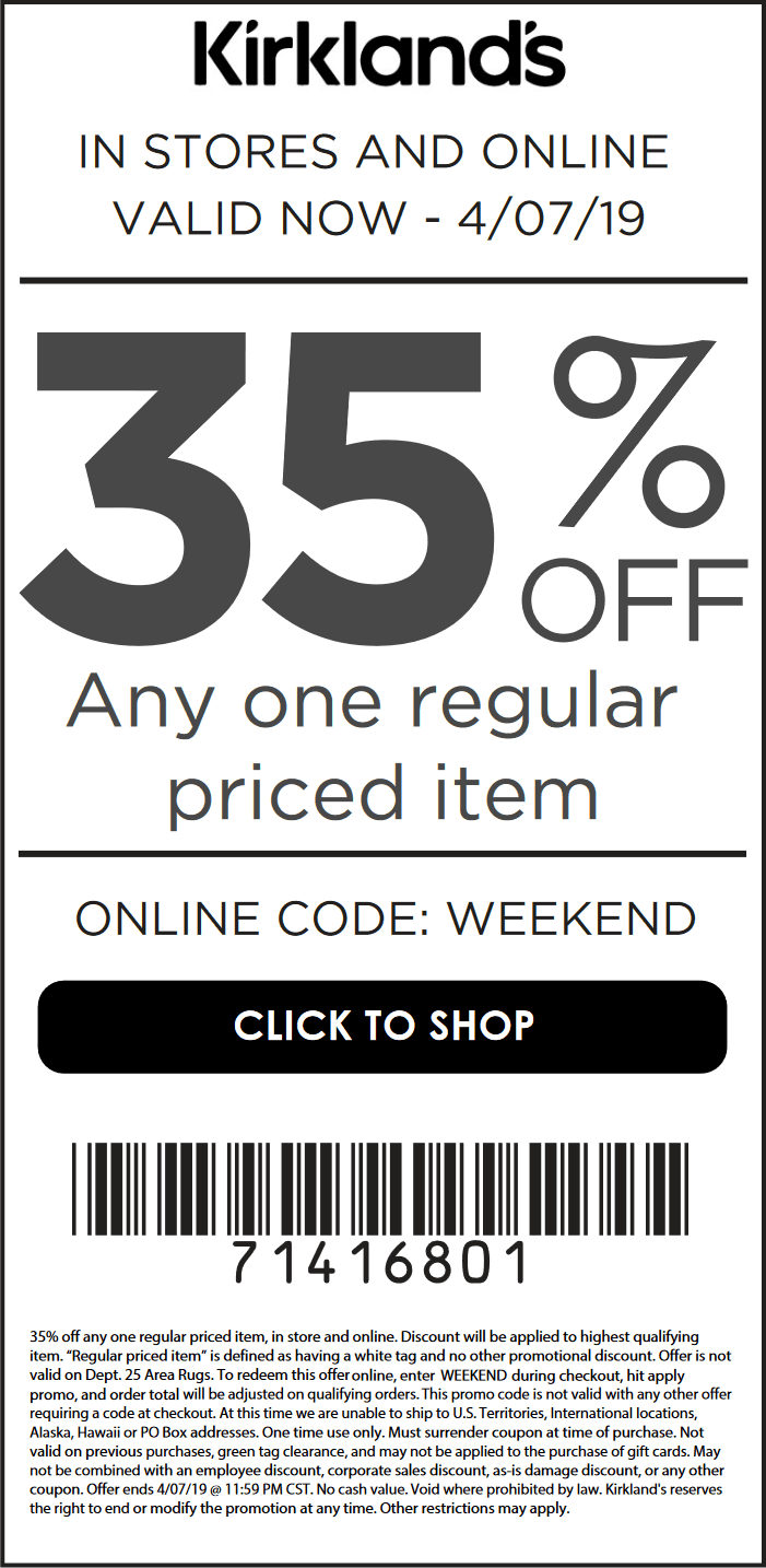 Kirklands Coupon June 2019 35% off a single item today at Kirklands, or online via promo code WEEKEND