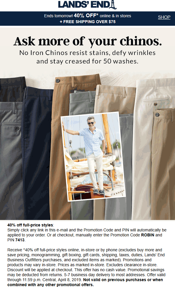 Lands End Coupon August 2019 40% off at Lands End, or online via promo code ROBIN & pin 7413