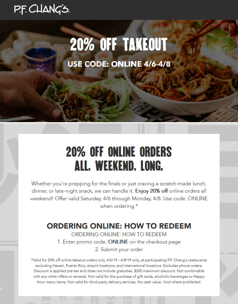 P.F. Changs Coupon November 2019 20% off takeout at P.F. Changs via promo code ONLINE