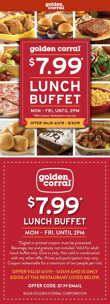 Golden Corral Coupon August 2019 $8 bottomless lunch weekdays at Golden Corral