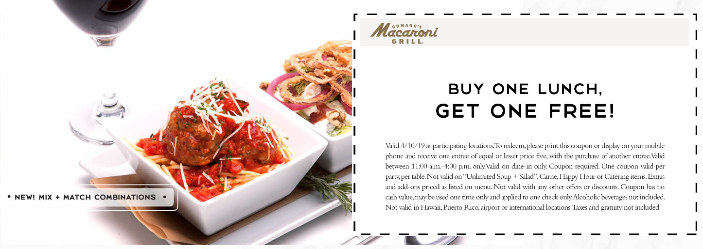 Macaroni Grill Coupon May 2019 Second lunch free today at Macaroni Grill