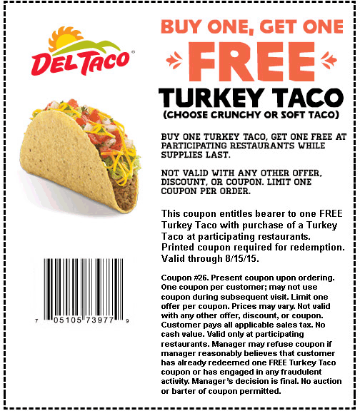 Del Taco Coupon June 2017 Second turkey taco free at Del Taco