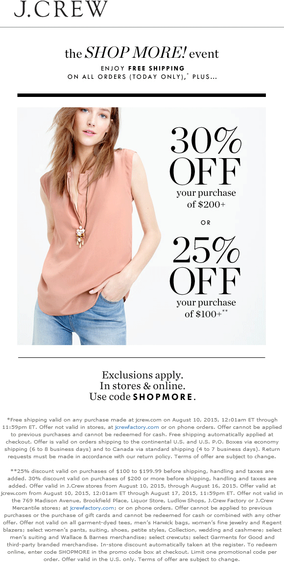 J.Crew Coupon July 2017 25% off $100 & more at J.Crew, or online via promo code SHOPMORE