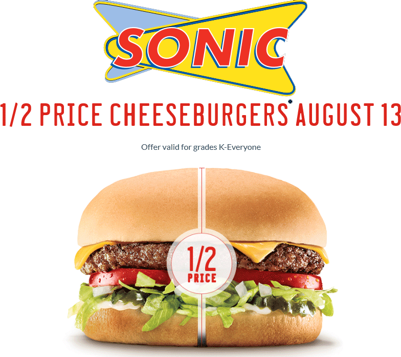 Sonic Drive-In Coupon March 2018 50% off cheeseburgers Thursday at Sonic Drive-In