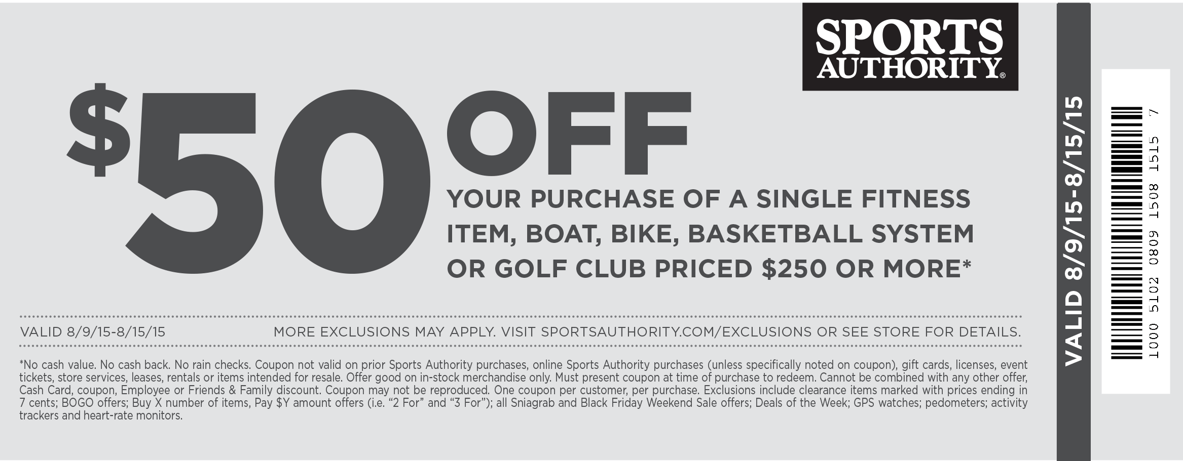 Sports Authority Coupon September 2018 $50 off $250 on a big ticket item at Sports Authority