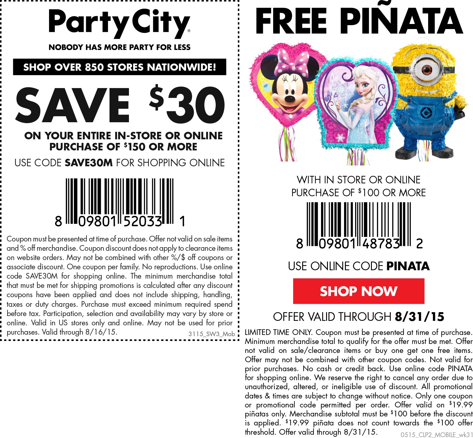 Party City Coupon March 2018 $30 off $150 + free pinata at Party City, or online via promo code SAVE30M