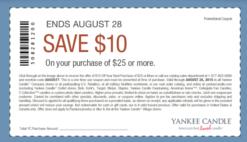 Yankee Candle Coupon October 2018 $10 off $25 at Yankee Candle, or online via promo code AUGUST7