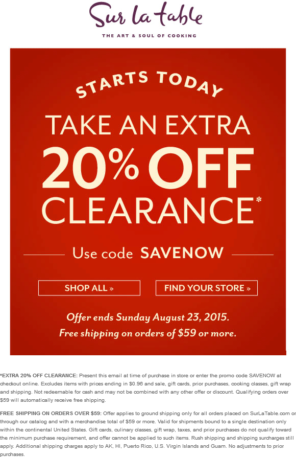 Sur La Table Coupon December 2016 Extra 20% off clearance at Sur la Table, or online via promo code SAVENOW