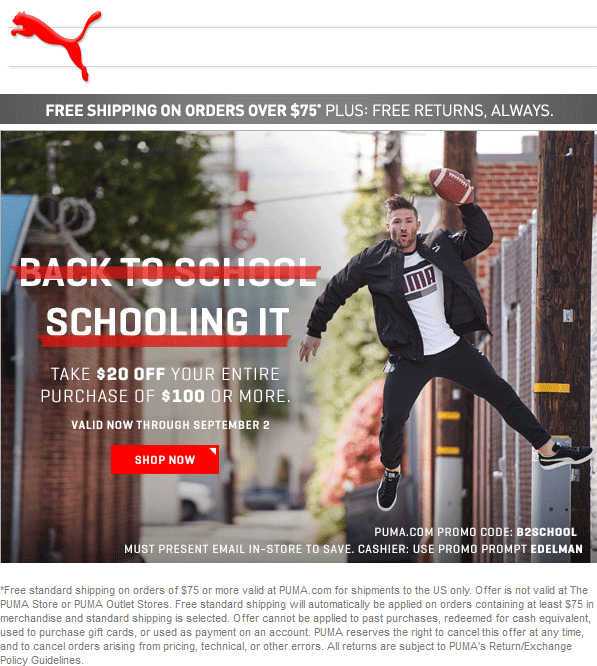Puma Coupon November 2017 $20 off $100 at Puma, or online via promo code B2SCHOOL