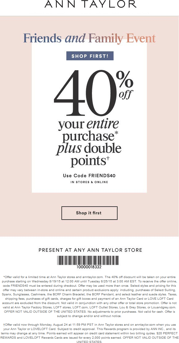 Ann Taylor Coupon June 2017 40% off at Ann Taylor, or online via promo code FRIENDS40