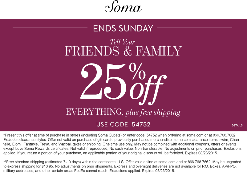 Soma Coupon January 2017 25% off at Soma, or online via promo code 54752