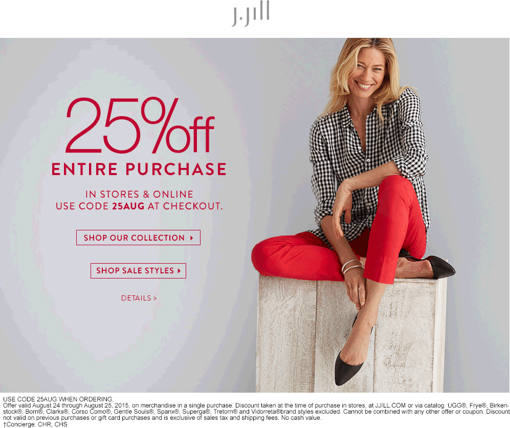 J.Jill Coupon May 2018 25% off at J.Jill, or online via promo code 25AUG