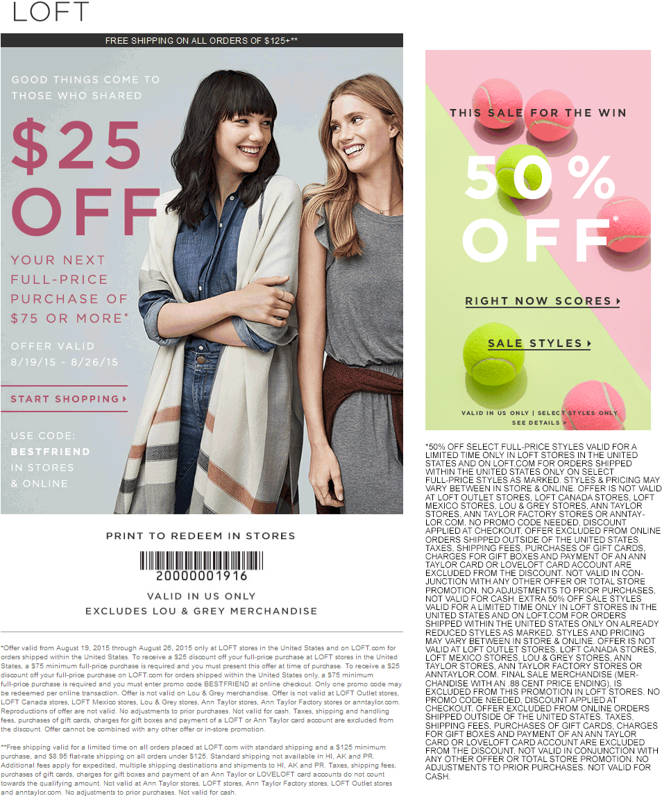 LOFT Coupon July 2017 $25 off $75 + extra 50% off sale items at LOFT, or online via promo code BESTFRIEND