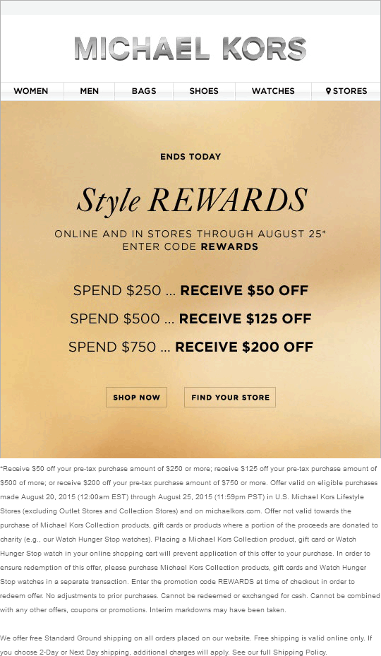 Michael Kors Coupon August 2017 $50 off $250 & more today at Michael Kors, or online via promo code REWARDS