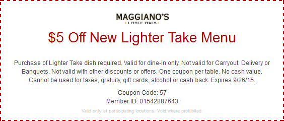Maggianos Little Italy Coupon November 2017 $5 off light items at Maggianos Little Italy restaurants