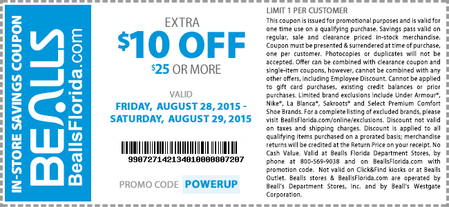 Bealls Coupon May 2017 $10 off $25 at Bealls, or online via promo code POWERUP - 20% off via MEGASALE