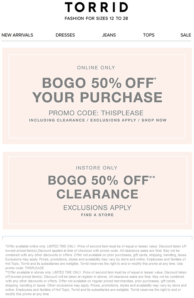 Torrid Coupon December 2017 Second clearance item 50% off at Torrid, or any item online via promo code THISPLEASE