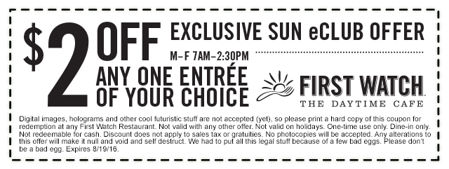 First Watch Coupon September 2017 $2 off an entree at First Watch daytime cafe
