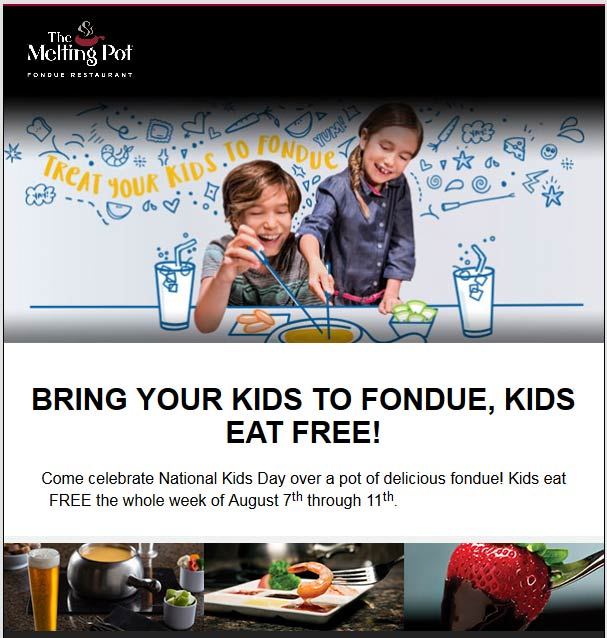 The Melting Pot Coupon March 2017 Kids eat free 7-11th at The Melting Pot