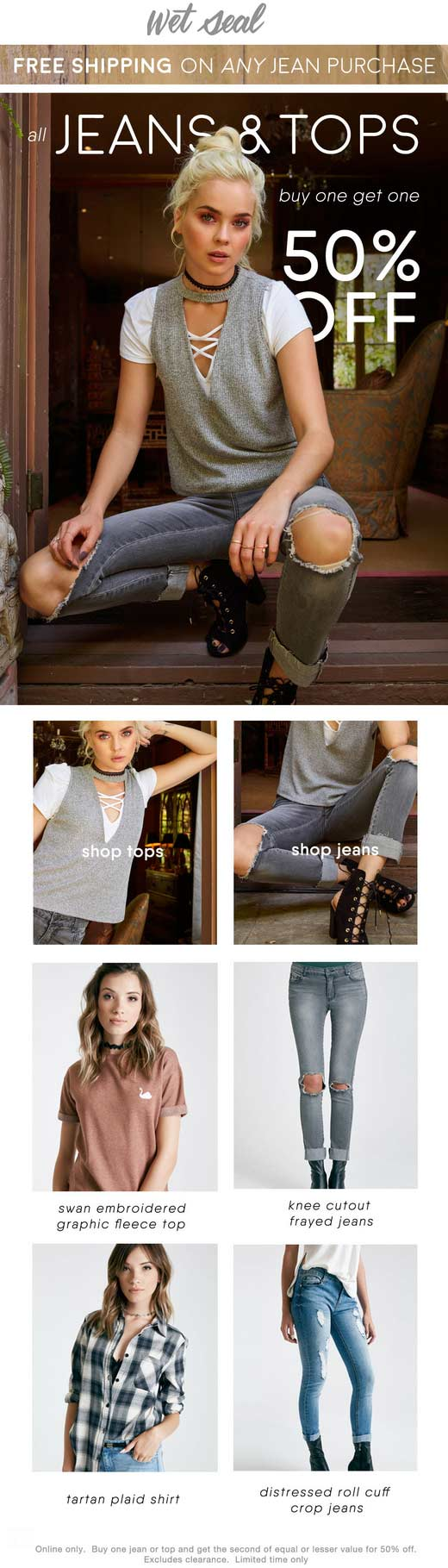 Wet Seal Coupon September 2017 Second jeans or tops 50% off online at Wet Seal