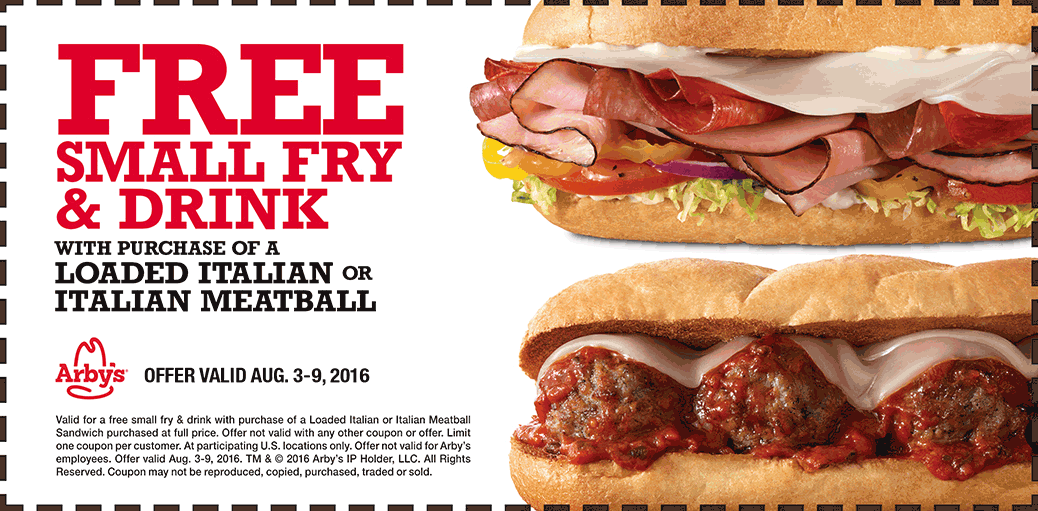 Arbys Coupon March 2017 Free fries & drink with your Italian or meatball at Arbys